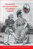 The Practice and Representation of Reading in England 9780521023238