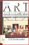 Art Needs No Justification, H. R. Rookmaaker, 0877843236