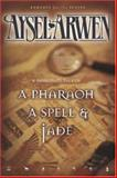 A Pharaoh, A Secret and Jade, Aysel, Arwen, 0976913232