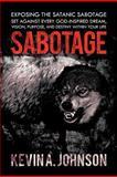 Sabotage, Kevin A. Johnson, 1468563238