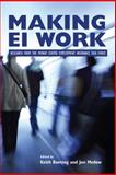 Making EI Work : Research from the Mowat Centre Employment Insurance Task Force, Banting, Keith G. and Medow, Jon, 1553393236