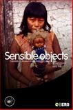 Sensible Objects : Colonialism, Museums and Material Culture, , 1845203232