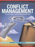 Conflict Management : A Practical Guide to Developing Negotiation Strategies, Corvette, Barbara A. Budjac, 0131193236