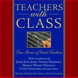 Teachers with Class, Marsha Serling Goldberg and Sonia Feldman, 0740733230