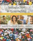 Introduction to Counseling : Voices from the Field, Kottler, Jeffrey A. and Shepard, David S., 0840033230