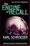 The Engine of Recall, Karl Schroeder, 0889953236