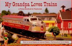 My Grandpa Loves Trains, Lee Ann Demers, 0922993238