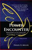 Power Encounter, Denzil R. Miller, 0991133234