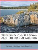 The Campaign of Adowa and the Rise of Menelik, George Fitz-Hardinge Berkeley, 1286153239