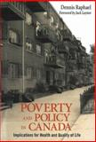 Poverty and Policy in Canada, Dennis Raphael, 155130323X