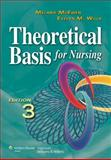 Theoretical Basis for Nursing, McEwen, Melanie and Wills, Evelyn, 1605473235