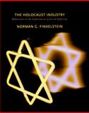 The Holocaust Industry : Reflections on the Exploitation of Jewish Suffering, Finkelstein, Norman G., 1859843239