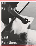 Ad Reinhardt: Last Paintings, Heinz Liesbrock, 3941263234
