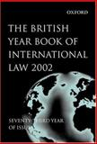 The British Year Book of International Law 2002 Vol. 73, , 0199263248
