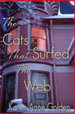 The Cats That Surfed the Web, Karen Golden, 1494253240