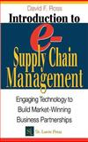 E-Supply Chain Management : Foundations for Maximizing Technology and Achieving Breakthrough Performance, Ross, David F. and American Production and Inventory Control Society Staff, 1574443240