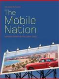 The Mobile Nation : Espana Cambia de Piel (1954-1964), Pavlovic, Tatjana, 184150324X