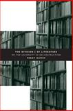 The Division of Literature : Or the University in Deconstruction, Kamuf, Peggy, 0226423247