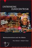 Unthinking Eurocentrism, Ella Shohat and Robert Stam, 0415063248