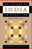 Religions of India in Practice, Donald S. Lopez Jr., 0691043248