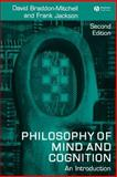 The Philosophy of Mind and Cognition : An Introduction, Braddon-Mitchell, David and Jackson, Frank, 1405133244
