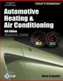 Today's Technician : Automotive Heating and Air Conditioning, Schnubel, Mark, 1428383247