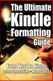 The Ultimate Kindle Formatting Guide, Timo Hofstee, 1500623245