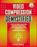 Video Compression Demystified, Symes, Peter D., 0071363246