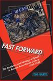 Fast Forward : The Aesthetics and Ideology of Speed in Russian Avant-Garde Culture, 1910-1930, Harte, Timothy, 0299233243