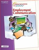 Communication 2000 : Employment Communication, Agency for Instructional Technology Staff, 0538433248