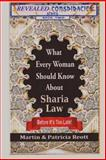 What Every Woman Should Know about Sharia Law, Before It's Too Late!, Martin Reott and Patricia Reott, 1477643249