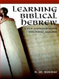 Learning Biblical Hebrew, Rocine, B. M., 1573123242