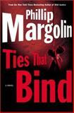 Ties That Bind, Phillip Margolin, 0060083247