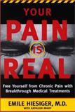 Your Pain Is Real, Emile Hiesiger and Kathleen Brady, 0060393246