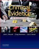 Criminal Evidence : An Introduction, Worrall, John L. and Hemmens, Craig, 0199783241