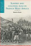 Slavery and Colonial Rule in French West Africa, Klein, Martin A., 0521593247