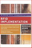 RFID Implementation, Brown, Dennis E., 0072263245