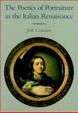The Poetics of Portraiture in the Italian Renaissance, Cranston, Jodi, 052165324X