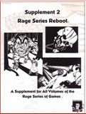 Rage Series Reboot : Supplement 2, , 098330324X