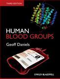 Human Blood Groups, Geoff Daniels, 1444333240