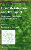 Drug Metabolism and Transport 9781588293244