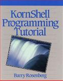 KornShell Programming Tutorial, Rosenberg, Barry, 020156324X
