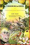 Tinkering with Eden, Kim Todd, 0393323242