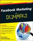 Facebook Marketing for Dummies, Paul Dunay and Richard Krueger, 0470923245