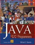 Java for C/C++ Programmers, Michael Daconta, 0471153249