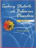 Teaching Students with Behavior Disorders : Techniques and Activities for Classroom Instruction, Gallagher, Patricia A., 0891083243