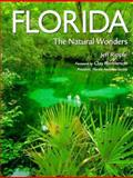 Florida : The Natural Wonders, Ripple, Jeff, 0896583244