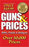 The Official Gun Digest Book of Guns and Prices, Ned Schwing and Dan Shideler, 0896893243