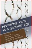 Revisiting Race in a Genomic Age, , 081354324X