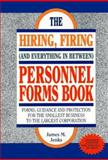 The Hiring, Firing and Everything in Between Personnel Forms Book, Jenks, James, 0929543246